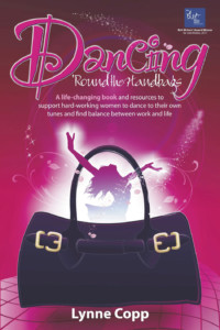 Worklife Company Dancing Round The Handbags book cover
